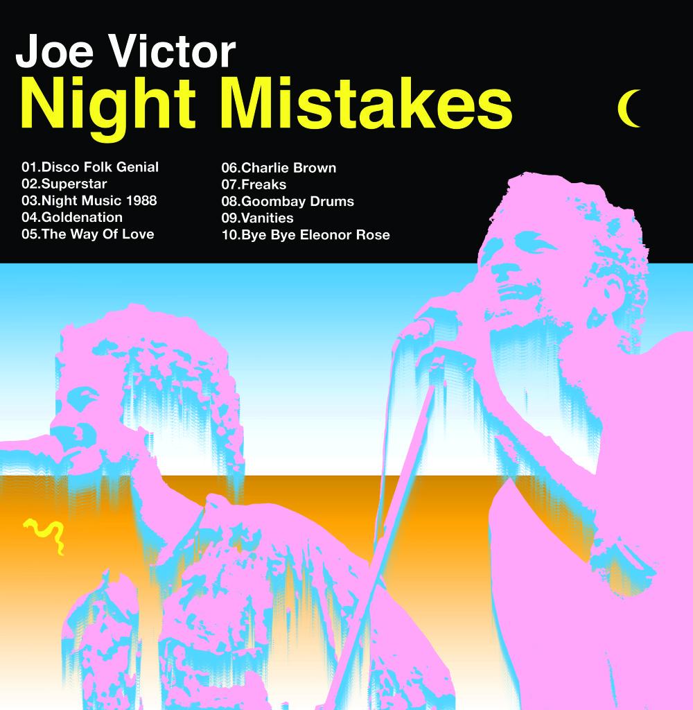 Joe Victor Night Mistakes