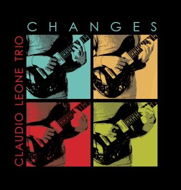 Changes: jazz e sperimentazione nel nuovo album di Claudio Leone