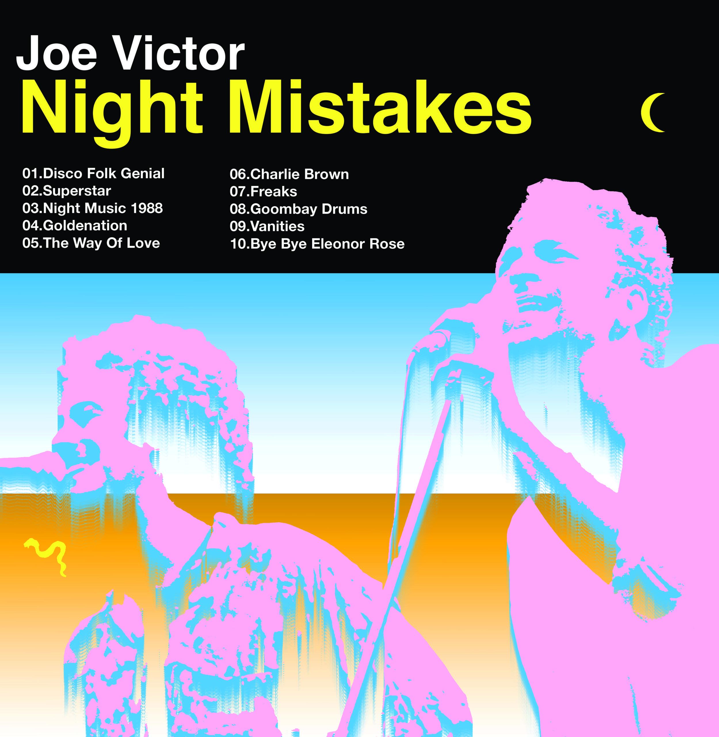 Il nuovo disco dei Joe Victor racchiude il divertimento, i Night Mistakes e gli Anni 70