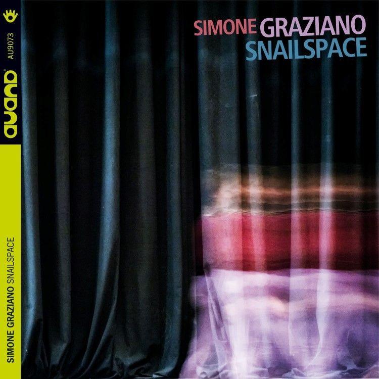 """Simone Graziano in tour presenta """"Snailspace"""""""
