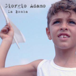 """Giorgio Adamo lancia il nuovo singolo """"La bomba"""": un defibrillatore per coscienze"""
