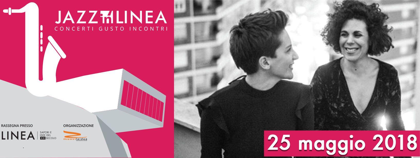 "Silvia Barba e Silvia Manco al Jazzin' Linea con ""Pop Heart"""