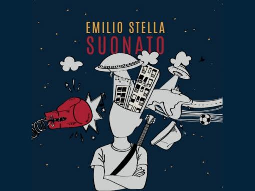 """Emilio Stella – """"Suonato"""""""