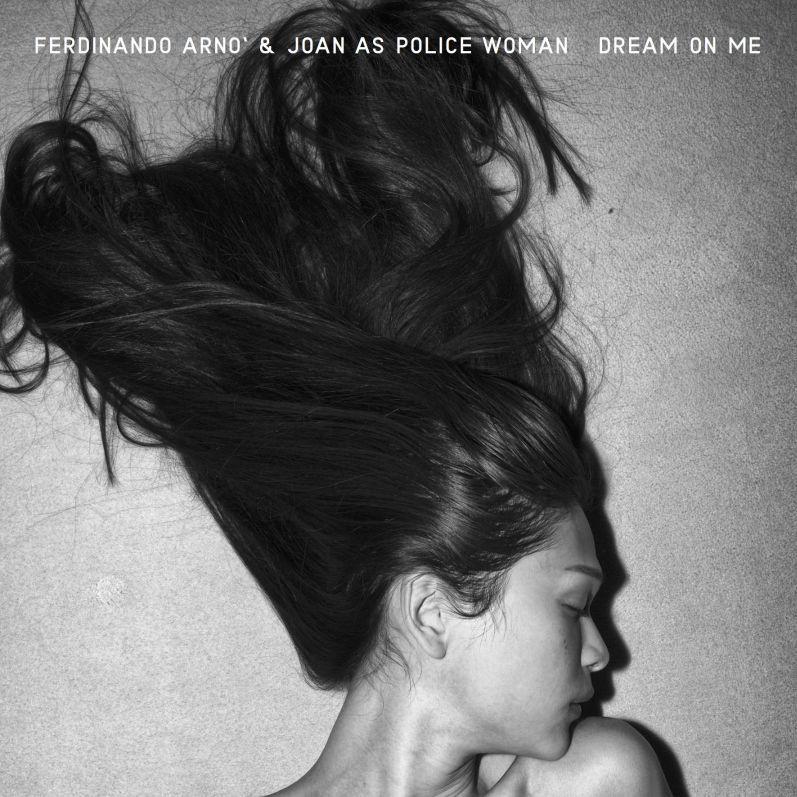 Ferdinando Arnò e Joan as a police woman insieme in Dream on me