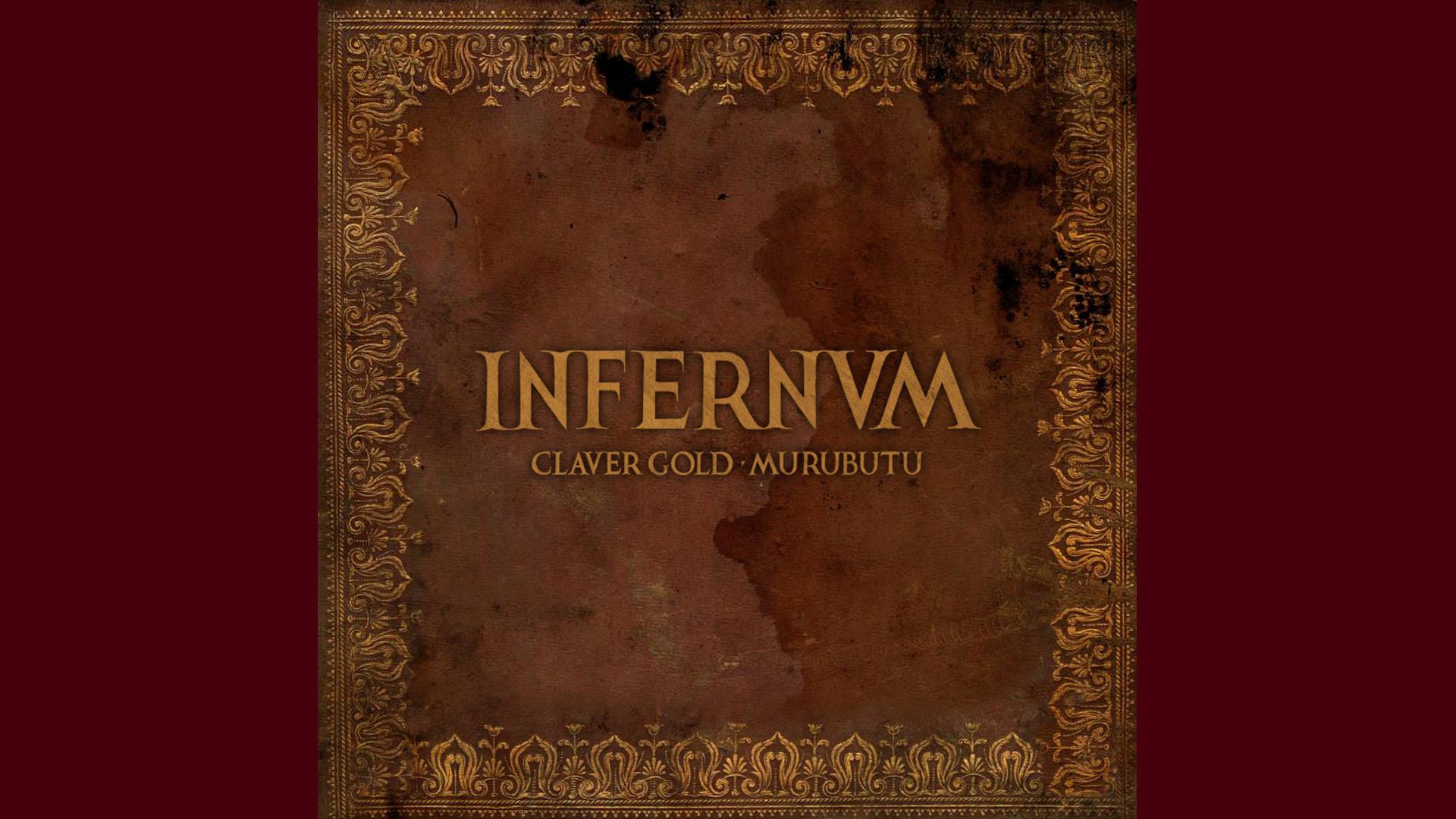 Infernvm: il nuovo album di Claver Gold e Murubutu