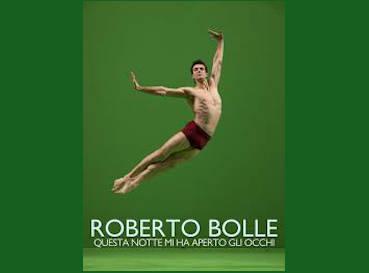 Roberto Bolle Questa notte mi ha aperto gli occhi