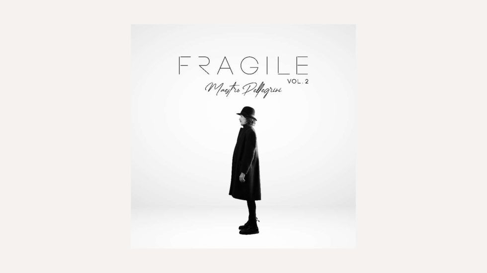 """Maestro Pellegrini: """"Fragile, Vol. 2"""" è il nuovo ep."""