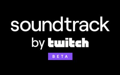 Twitch presenta Soundtrack: il tool per utilizzare la musica autorizzata