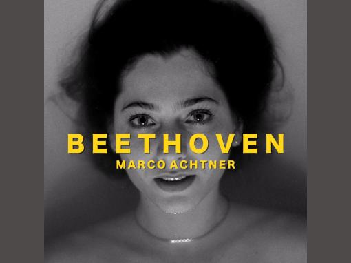 "Marco Achtner – ""Beethoven"""