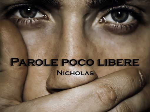 "Nicholas – ""Parole poco libere"""