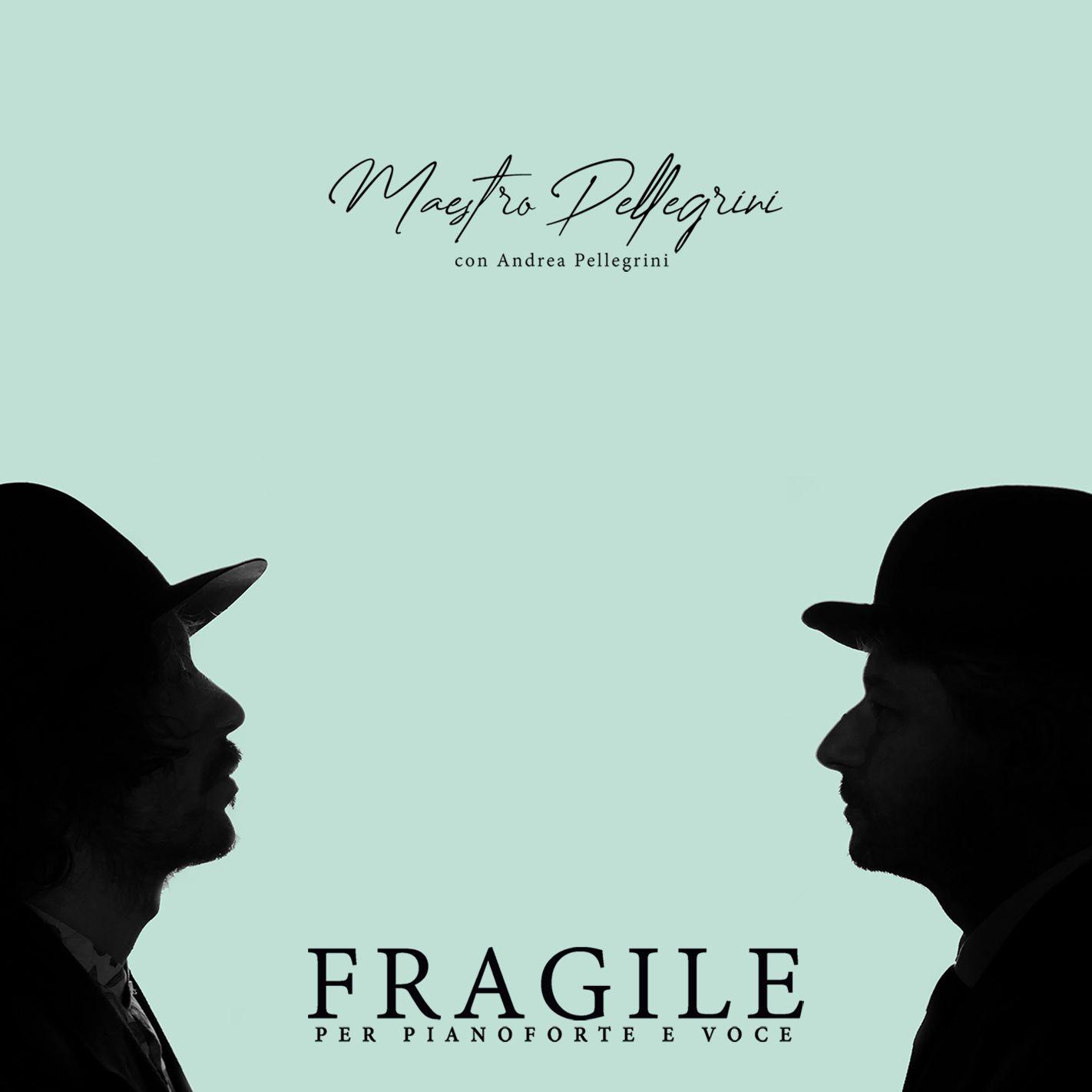 Fragile per pianoforte e voce: Maestro Pellegrini e suo padre Andrea